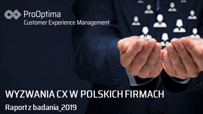 Wyzwania Customer Experience w polskich firmach - raport z badania CEM ProOptima