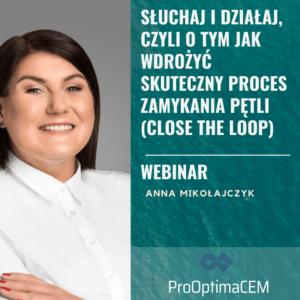 Sluchaj-i-dzialaj-jak-wdrozyc-skuteczny-proces-zamykania-petli-Close-the-Loop-webinar-ProOptima-Customer-Experience-Management-Anna-Mikolajczyk