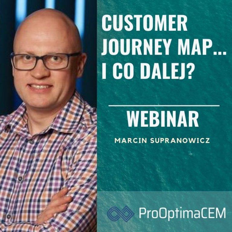 Customer Yourney Map ... i co dalej? Co robić kiedy mapę podróży klienta już mamy? WEBINAR